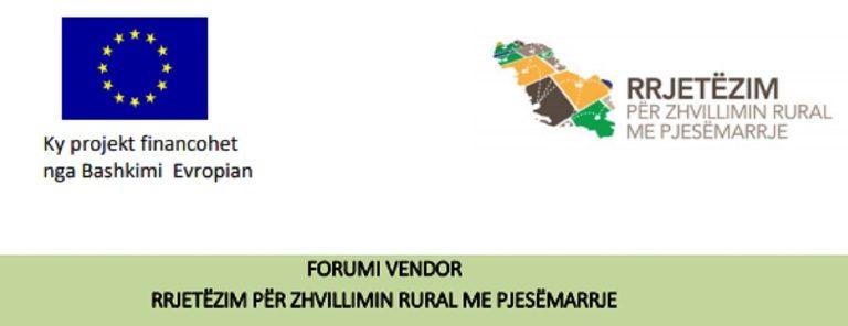 """Forume vendore """"Rrjetëzim për zhvillimin rural me pjesëmarrje"""""""