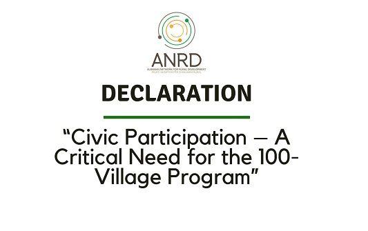 "DECLARATION: ""Civic Participation – A Critical Need for the 100-Village Program"""