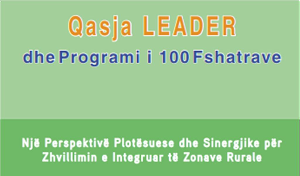 """Komentar """"Qasja LEADER dhe Programi i 100 Fshatrave – Një Perspektivë Plotësuese dhe Sinergjike për Zhvillimin e Integruar të Zonave Rurale"""""""