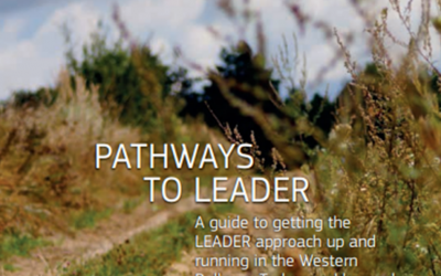 Pathways to LEADER – A guide to getting the LEADER approach up and running in the Western Balkans, Turkey and beyond