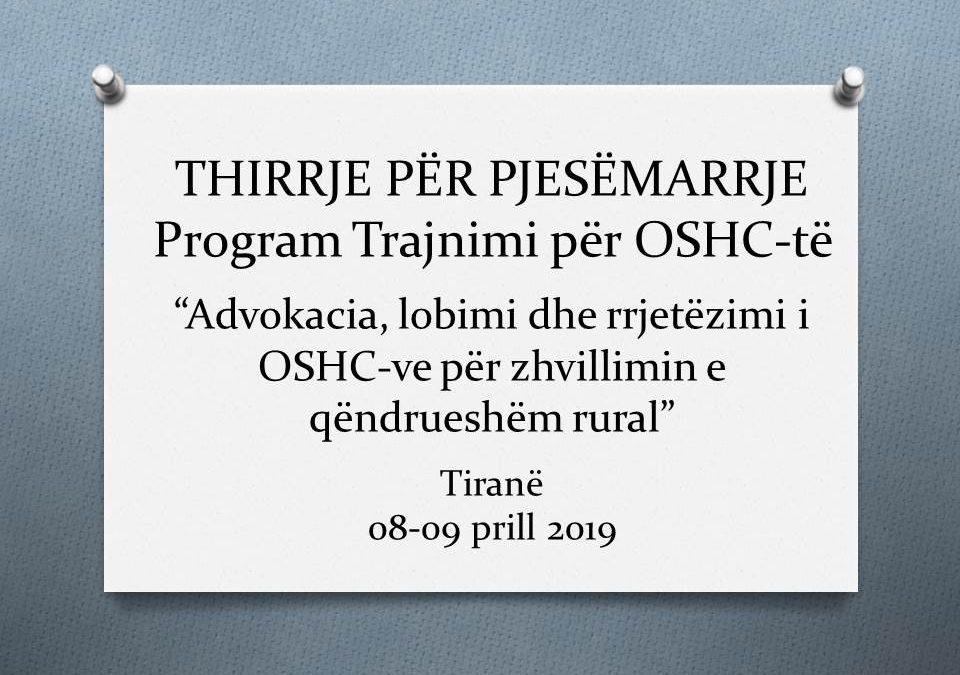 """THIRRJE PËR PJESËMARRJE: Program Trajnimi për OSHC-të  """"Advokacia, lobimi dhe rrjetëzimi i OSHC-ve për zhvillimin e qëndrueshëm rural"""""""