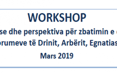 """WORKSHOP """"Përvojat ekzistuese dhe perspektiva për zbatimin e qasjes LEADER në territoret e Forumeve të Drinit, Arbërit, Egnatias dhe Vjosës"""""""