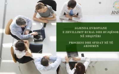 TRYEZË DISKUTIMI: Agjenda Evropiane e Zhvillimit Rural dhe Bujqësor në Shqipëri, Progresi dhe Sfidat në të ardhmen