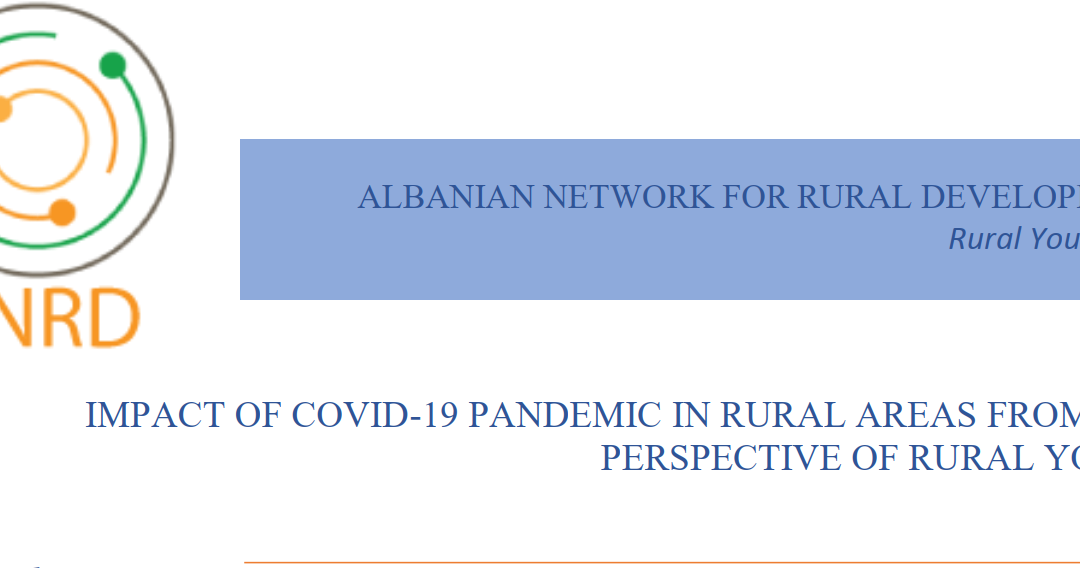 IMPACT OF COVID-19 PANDEMIC IN RURAL AREAS FROM THE PERSPECTIVE OF RURAL YOUTH | May 2020